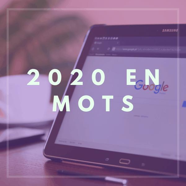 Les tendances de recherche google 2020, le point par votre agence Web de Montpellier
